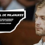Serial Killers: Jeffrey Dahmer, O Canibal de Milwaukee