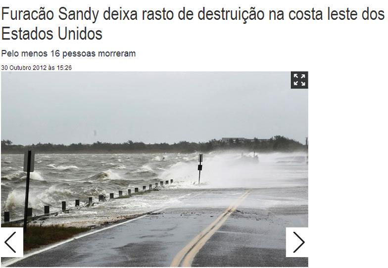 Na foto: Reportagem sobre o furacão Sandy.