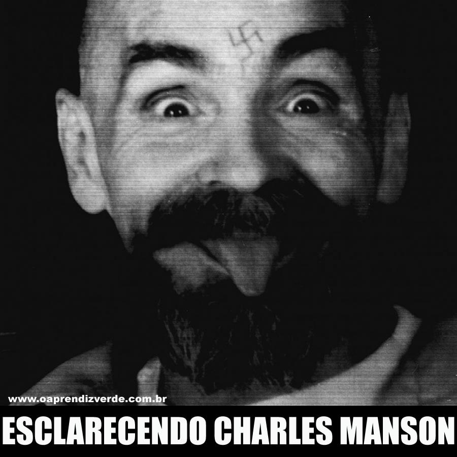 Esclarecendo Charles Manson