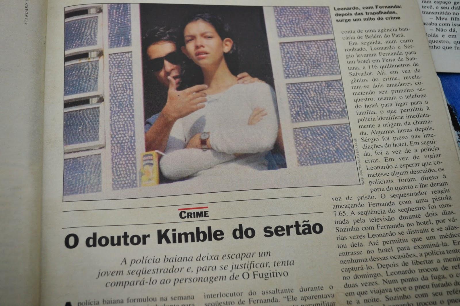 Reportagem da revista Veja sobre o sequestro da sobrinha do governador da Bahia por Pareja.