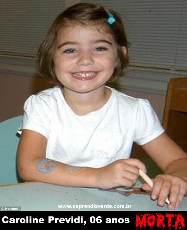 Caroline Previdi, 6 anos