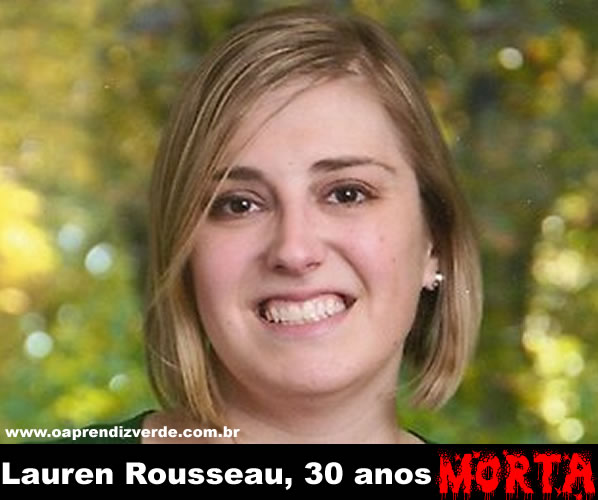 A professora Lauren Rousseau, 30 anos.