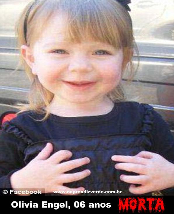 Olivia Engel, 6 anos. Foto: Facebook