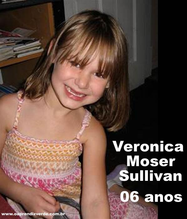 Veronica Moser Sullivan, 06 anos. Veronica foi a mais jovem a ser morta no ataque. Sua mãe, Ashley Moser, foi