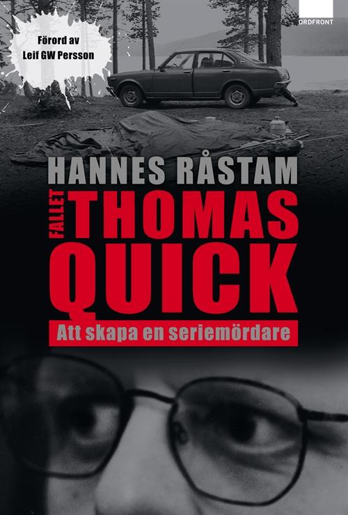 Na Foto: Capa do livro de Hannes Rastam que chocou a opinião pública sueca ao afirmar que Thomas Quick, o maior serial killer sueco,