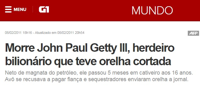 Morte de John Paul Getty III foi notícia no G1.