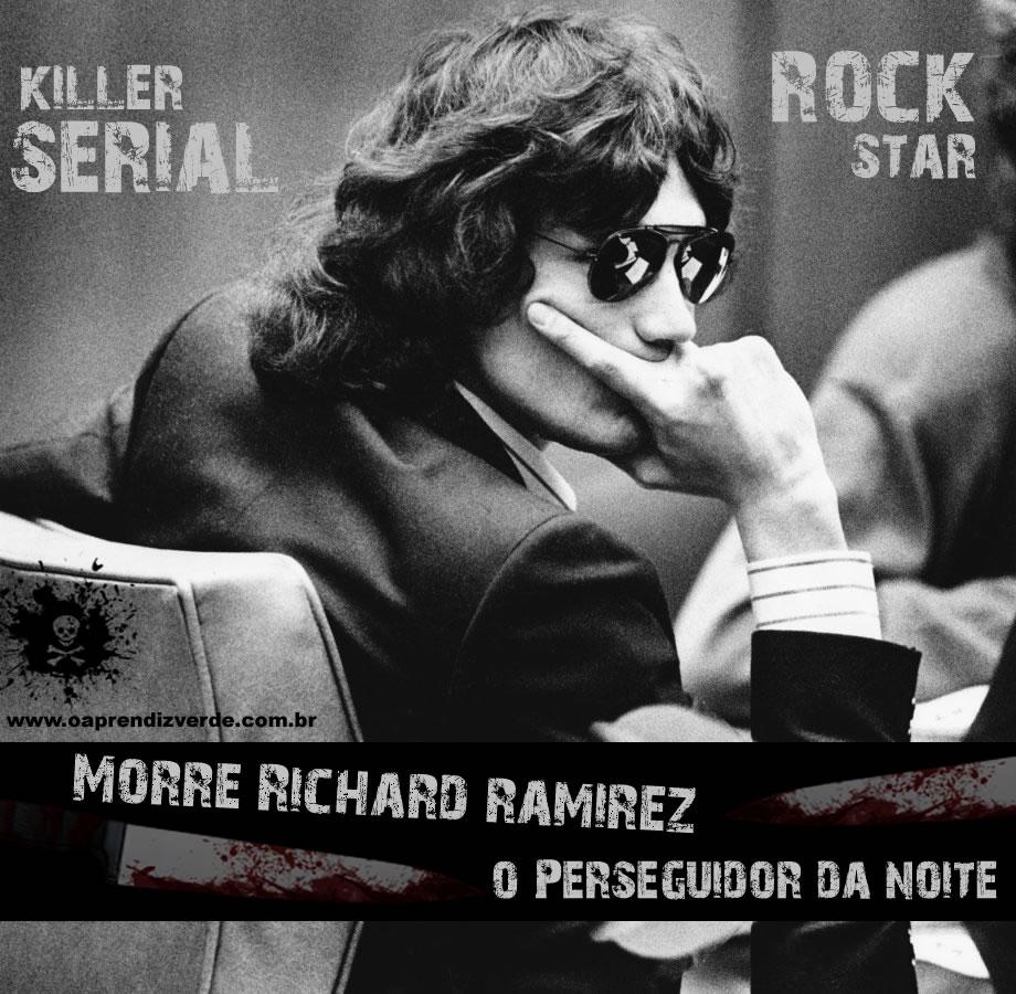 Richard Ramirez, O Perseguidor da Noite