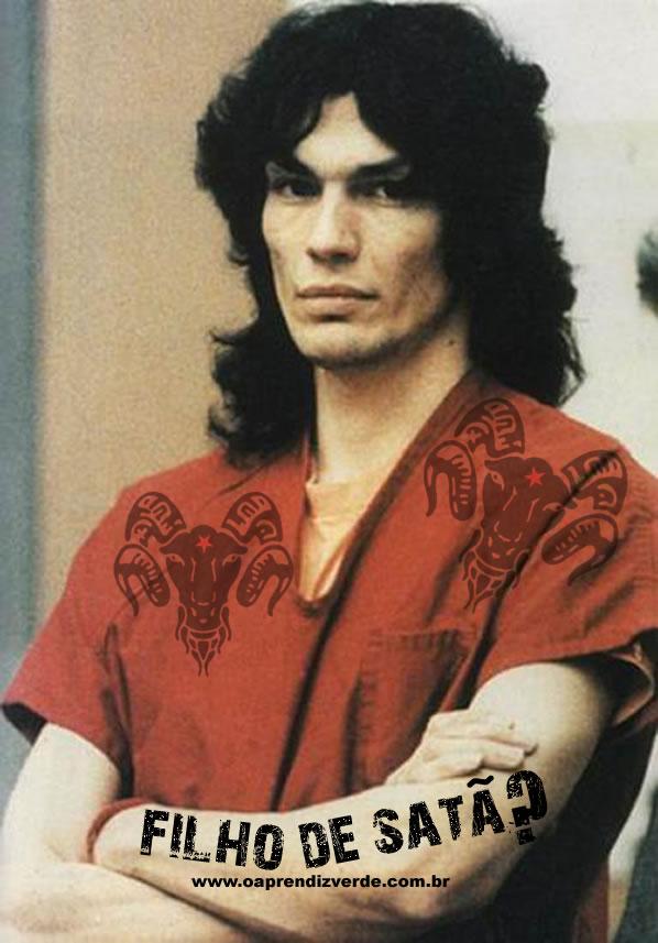 Richard Ramirez, filho de Satã ?