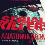 Serial Killers: Anatomia do Mal