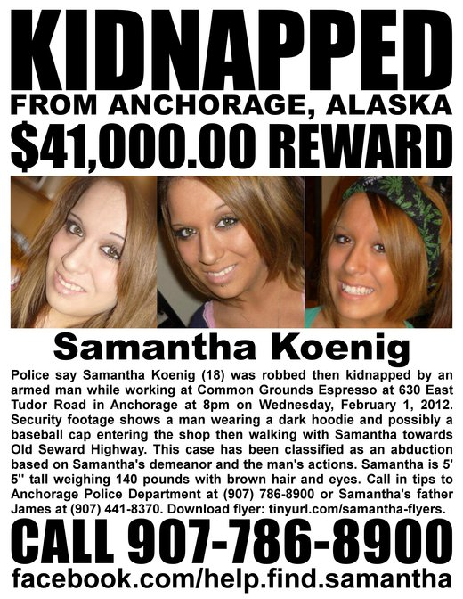 Na foto: Cartaz informando o desaparecimento da jovem Samantha Koenig. Uma recompensa de 41 mil dólares foi oferecida pela família. Créditos da imagem: Alaskadispatch News.