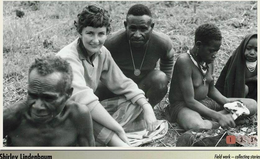 A antropóloga chegou a Papua Nova Guiné em 1961 para investigar as práticas culturais dos Fore para ajudar a descobrir as causas da doença. Junto com seu marido, Robert Glasse, ela rastreou entre os Fore os primeiros casos datados da década de 1910.