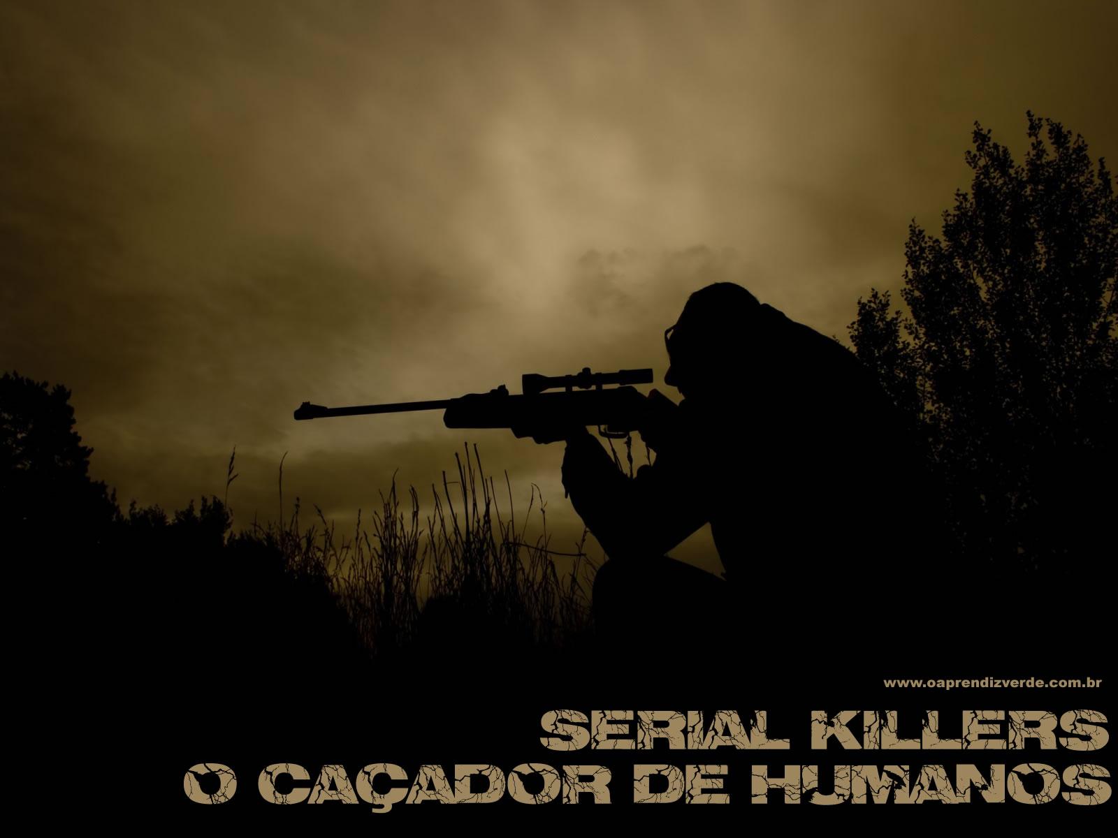 Serial Killers - O Cacador de Humanos