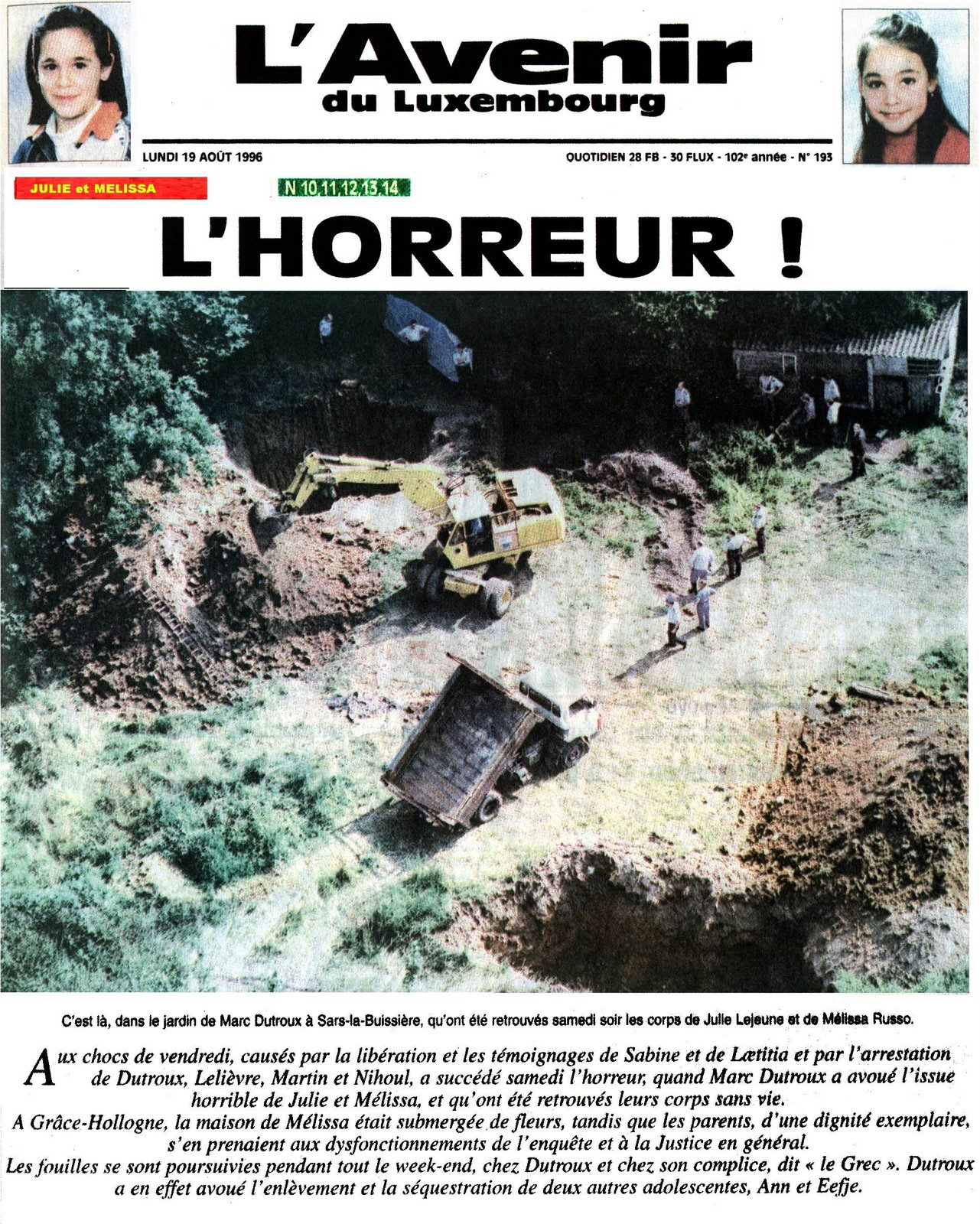 Reportagem Retro - Porao do Horror - Marc Dutroux Quintal