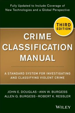 Robert Ressler - o homem que entendia serial killers - Crime Classification Manual