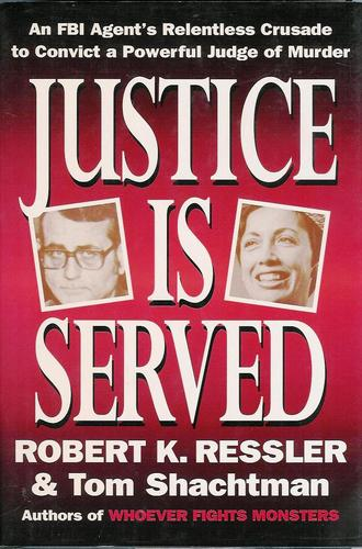 Robert Ressler - o homem que entendia serial killers - Justice is Served