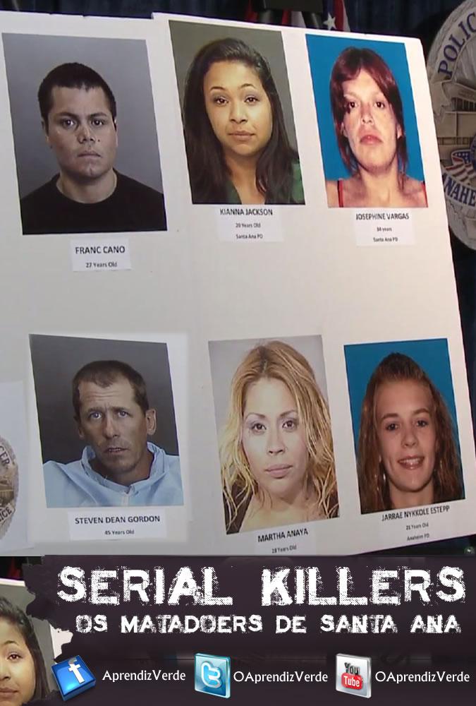 Serial Killers - Os Matadores de Santa Ana - Capa