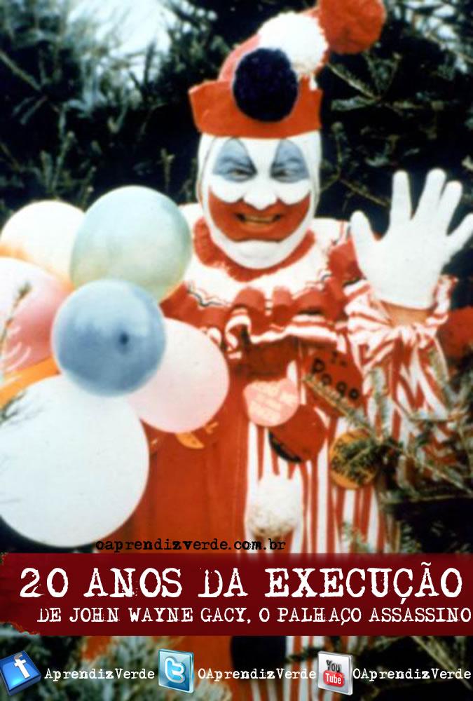 20 Anos da Execução de John Wayne Gacy, o Palhaço Assassino - Capa