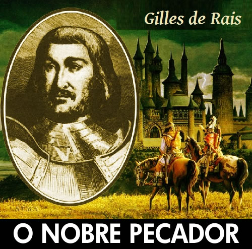 1 - Serial Killers - Gilles de Rais