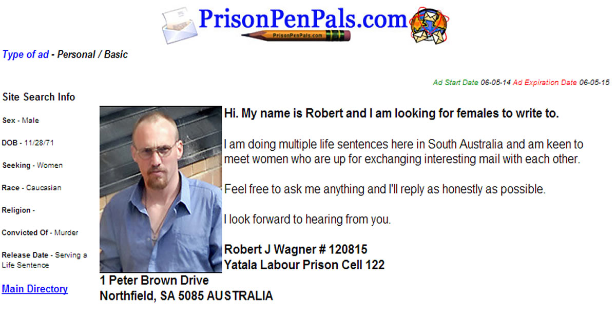 Na foto: Anúncio do serial killer Robert Wagner no site prisonpenpals.com. Créditos: Prison Pen Pals.