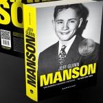 Promoção Top 10 Seguidores de Charles Manson – Participe e concorra ao livro Manson: A Biografia