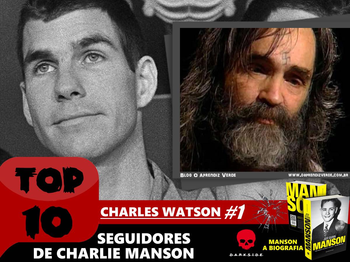 Top 10 Seguidores de Charles Manson - Charles Watson