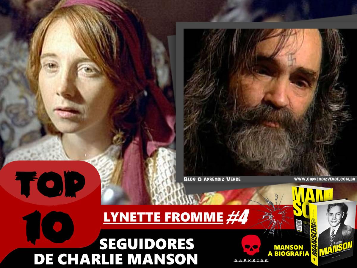 Top 10 Seguidores de Charlie Manson - Lynette Fromme - Capa