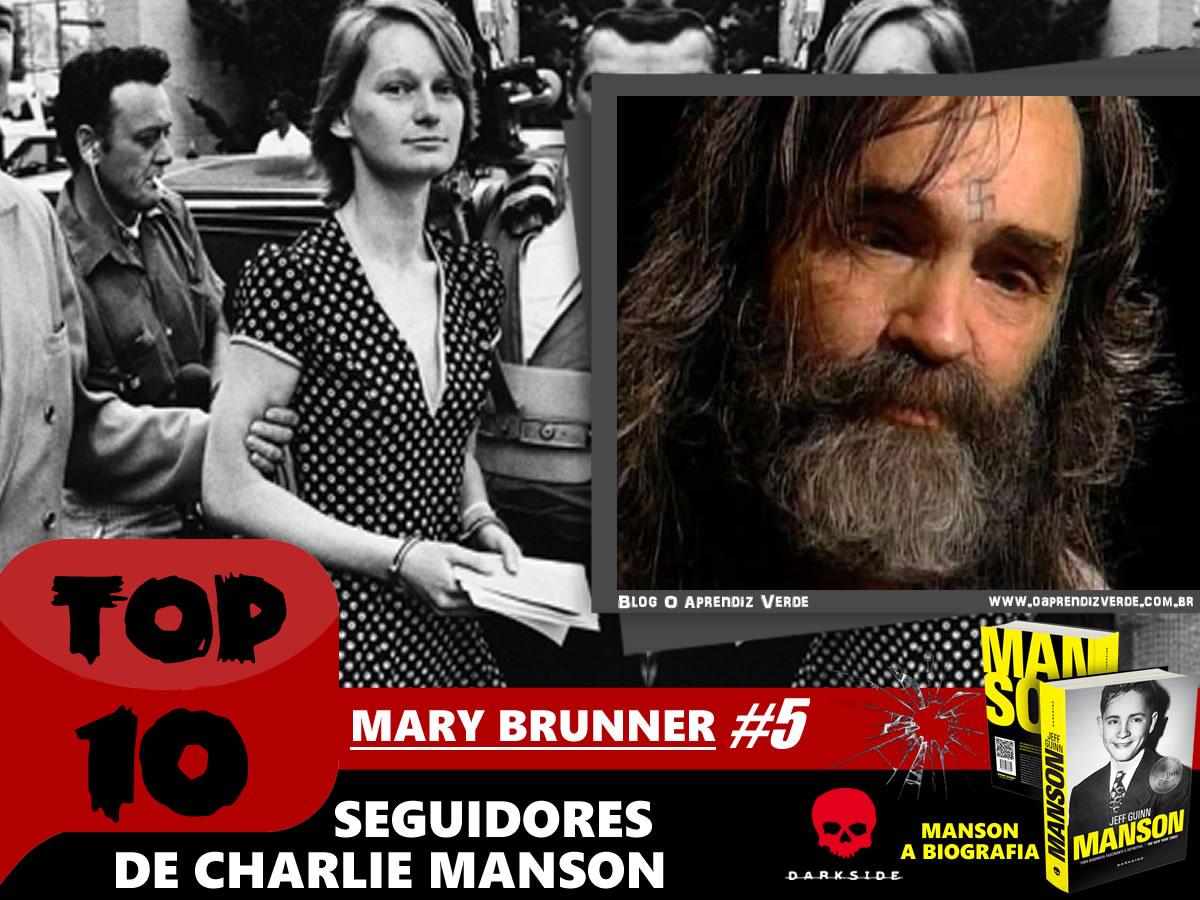 Top 10 Seguidores de Charlie Manson - Mary Brunner