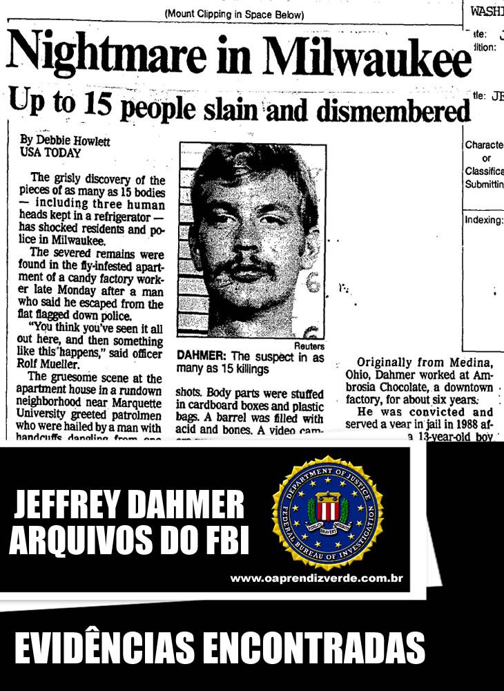 Jeffrey Dahmer - Arquivos do FBI - Evidências Encontradas