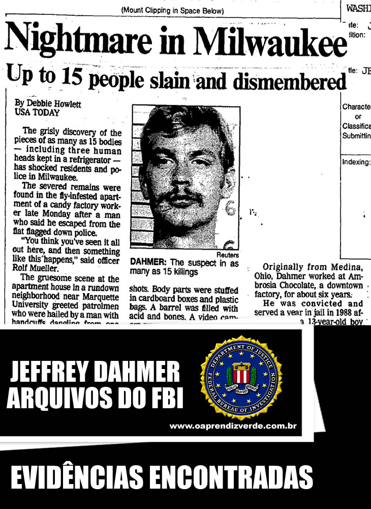 Jeffrey Dahmer - Arquivos do FBI - Evidências Encontradas