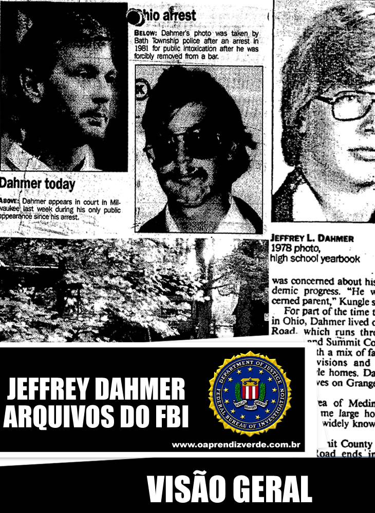 Jeffrey Dahmer - Arquivos do FBI - Visao Geral