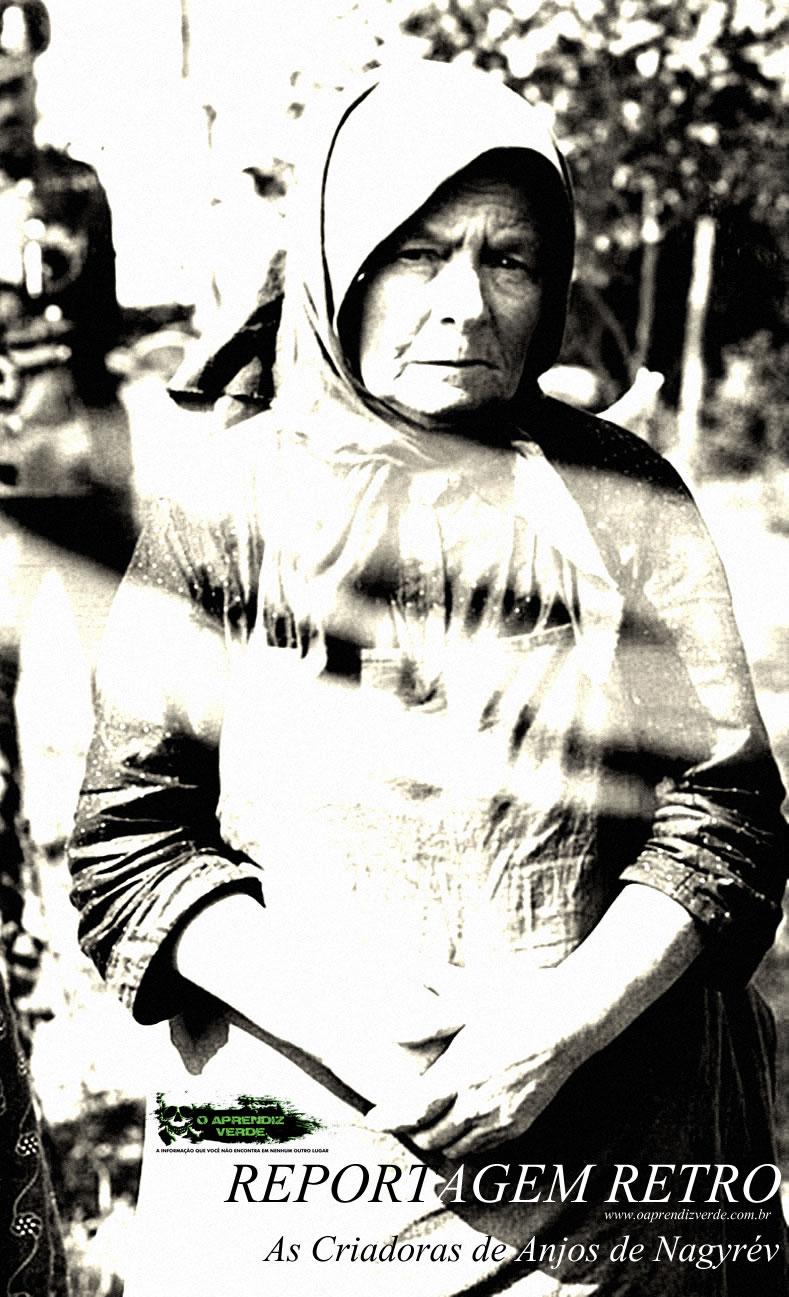 Reportagem Retro - As Criadoras de Anjos de Nagyrev - Capa