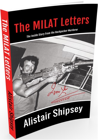 The Milat Letters, de Alistair Shipsey.