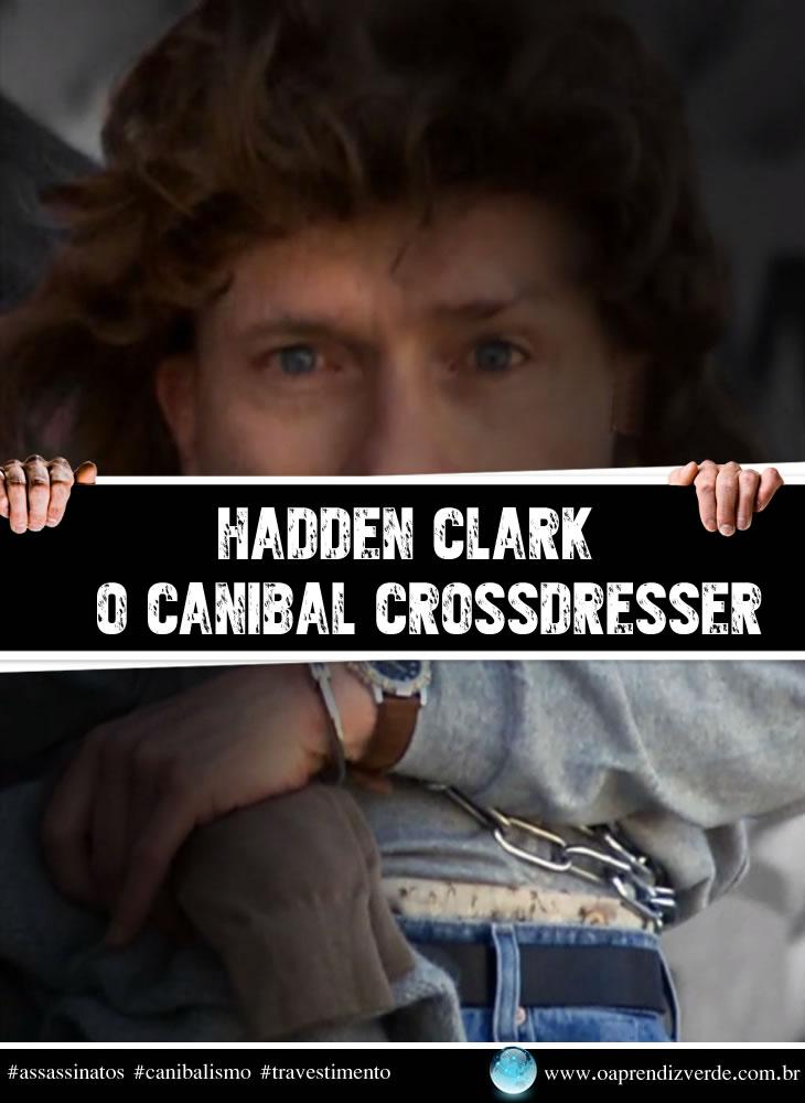 Hadden Clark - Canibal Crossdresser - Capa