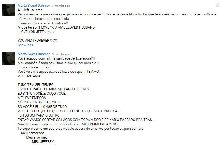 Comentários de uma admiradora do serial killer canibal Jeffrey Dahmer em nosso canal de vídeos do Youtube.