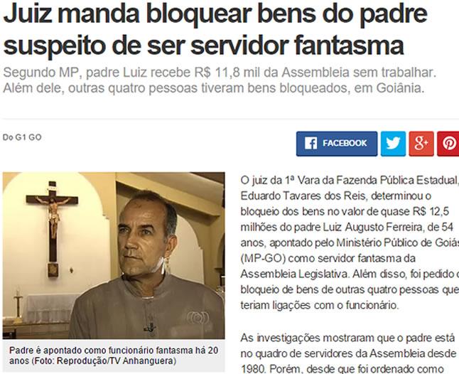 Há mais de 30 anos o Padre Luiz Augusto é funcionário fantasma da Assembléia Legislativa de Goiânia. Se condenado pela Justiça ele será obrigado a devolver aos cofres públicos R$ 18 milhões de reais. Foto: G1.