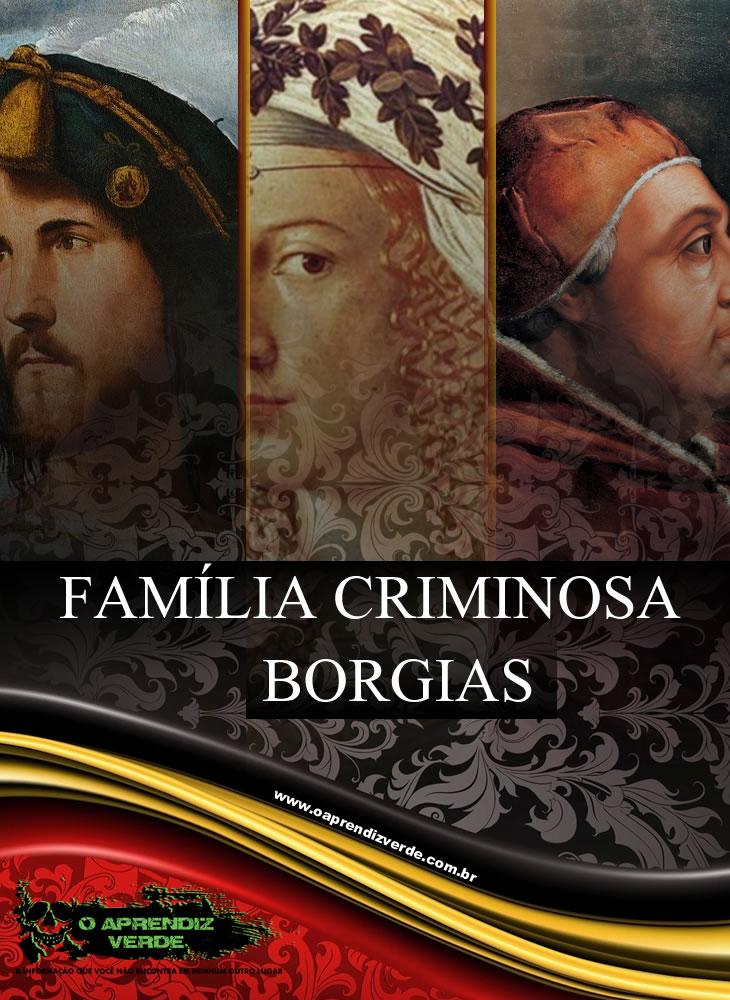 Borgias - Família Criminosa