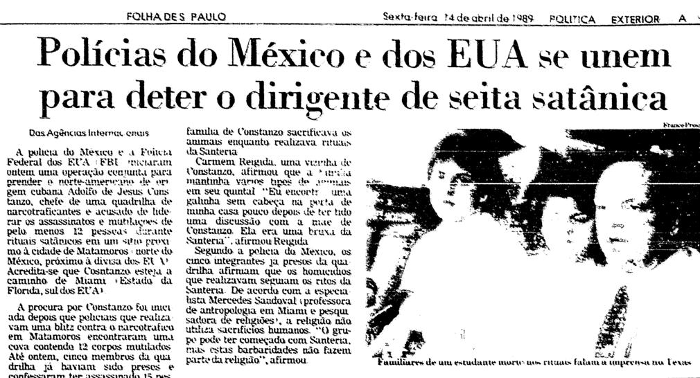 Reportagem da Folha de São Paulo sobre a caçada a Adolfo de Jesus Constanzo. Data: 14 de Abril de 1989.