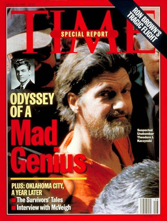 """Capa da edição de abril de 1996 da revista Time, com uma matéria de capa sobre o Unabomber intitulada """"A Odisseia de um Gênio Louco"""". A edição ainda traz uma reportagem sobre o atentado a bomba cometido por Timothy McVeigh cerca de um ano antes, na cidade de Oklahoma."""