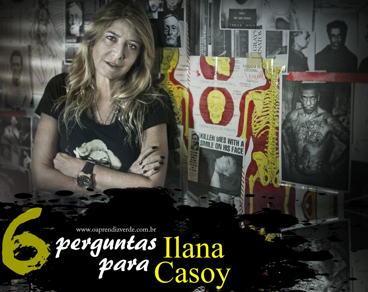 6 Perguntas para Ilana Casoy