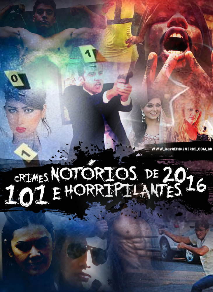 101 Crimes Notorios e Horripilantes de 2016 - Capa