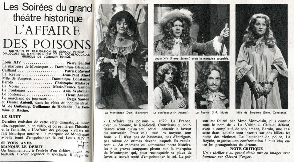 """O Caso dos Venenos se tornou tão infame e famoso ao mesmo tempo que nos séculos seguintes foi tema de peças de teatro, histórias em quadrinhos e filmes no cinema. Na imagem uma reportagem de 1977 sobre a novela """"L'affaire des poisons"""", que trazia Pierre Santini no papel do Rei Luís XIV e Marie France Santon no papel da bruxa sanguinária La Voisin."""
