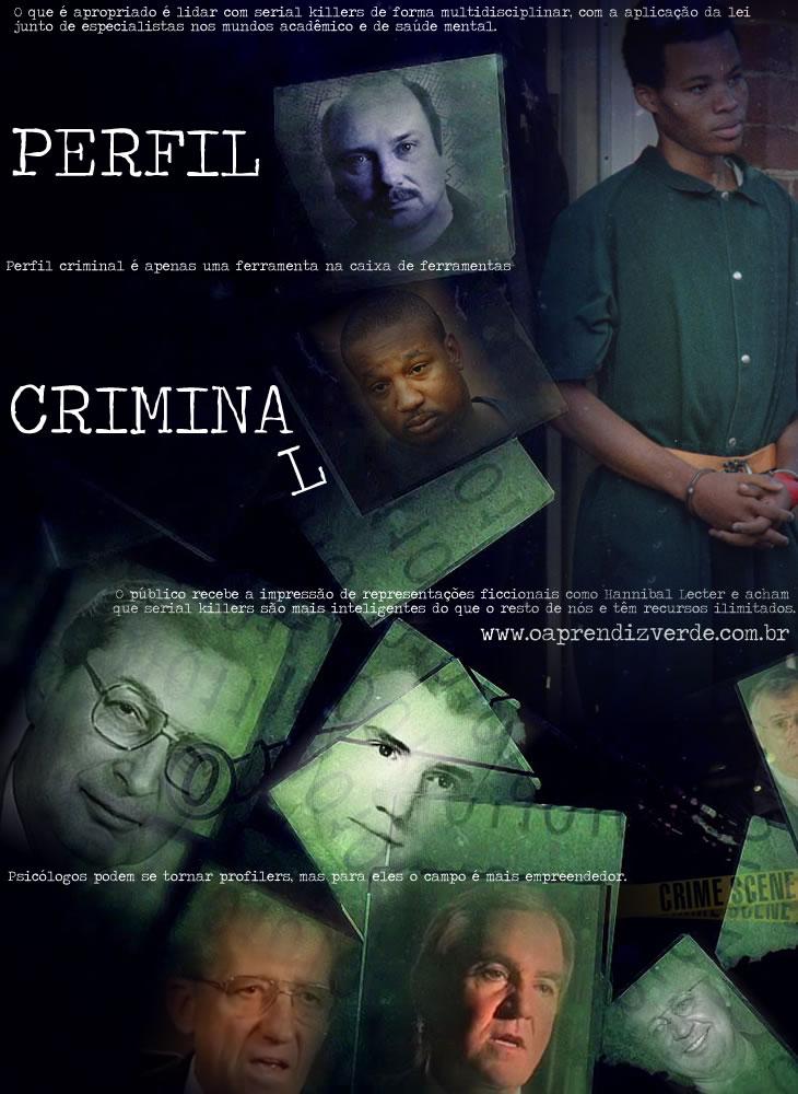 Perfil Criminal - O Aprendiz Verde - Parte 3