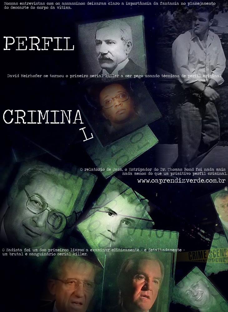 Perfil Criminal - O Aprendiz Verde
