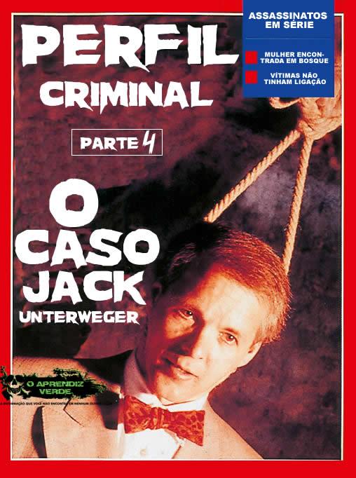 Perfil Criminal - Parte 4 - O Caso Jack Unterweger