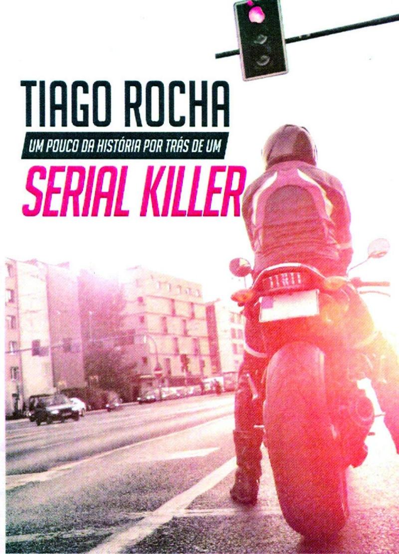 Capa do livro escrito pelo serial killer Tiago Gomes da Rocha.