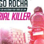 Tiago da Rocha: serial killer lançará livro