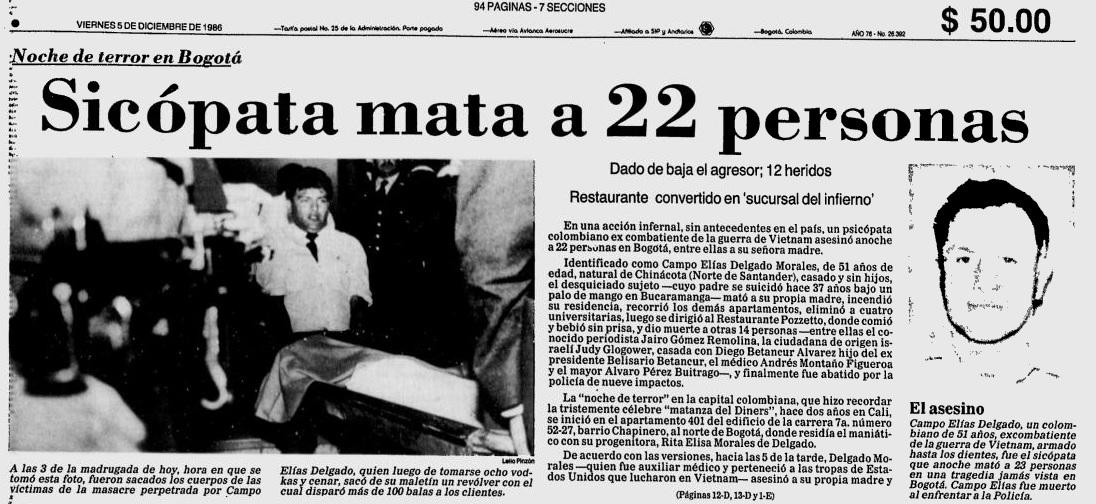 Campo Elías Delgado - assassino em massa colombiano que em 1986 assassinou 29 pessoas em um restaurante de Bogotá. Foto: Jornal El Tiempo.