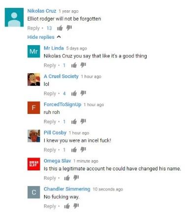 """O assassino em massa Nikolas Cruz, assim como seu ídolo Elliot Rodger, tinha um canal no YouTube e postou que ele """"não será esquecido""""."""