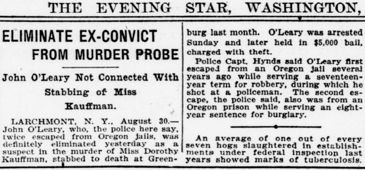 """Em 30 de setembro de 1923, o The Evening Star noticiou que """"John O'Leary"""" foi descartado como suspeito de esfaquear uma mulher chamada Dorothy Kauffman."""