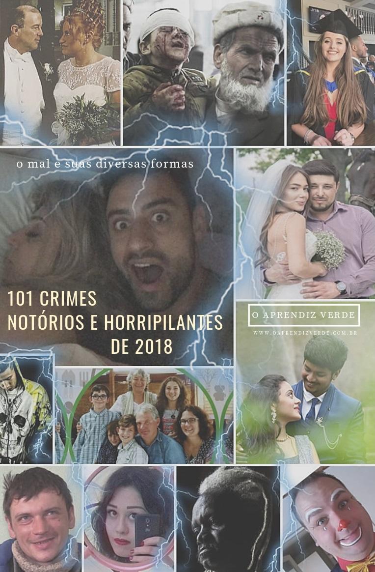 101 Crimes Notórios e Horripilantes de 2018 - Capa